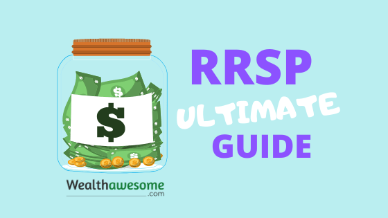 RRSP Ultimate Guide