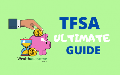 TFSA Ultimate Guide: All You Need To Know