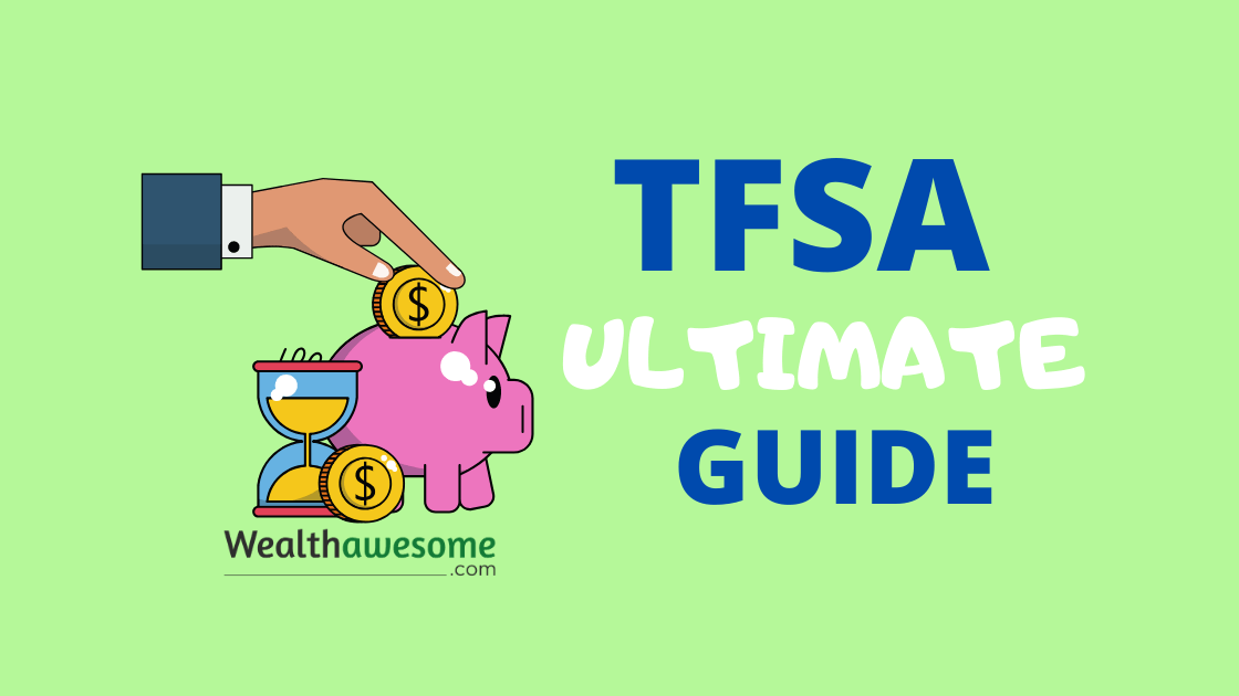 TFSA Ultimate Guide
