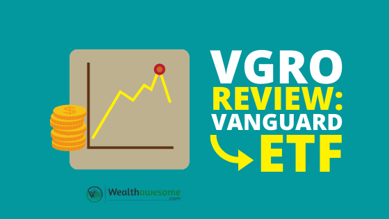 VGRO Review 2020: Vanguard Growth ETF Portfolio