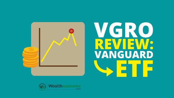 VGRO REVIEW VANGUARD GROWTH ETF PORTFOLIO