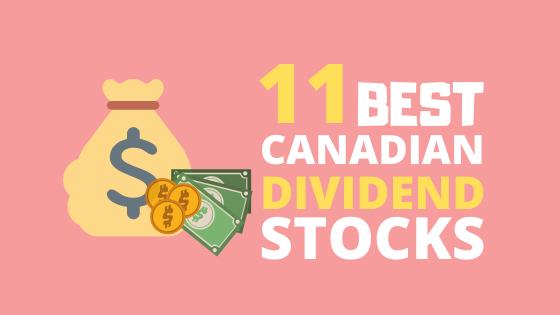 11 BEST CANADIAN DIVIDEND STOCKS FOR 2020