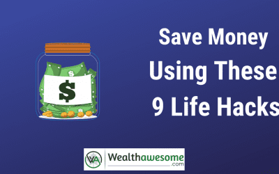 Save Money Using These 9 Life Hacks