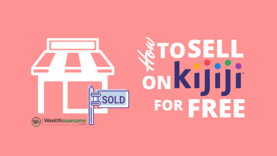 How to Sell on Kijiji for Free in 2020