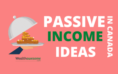 14 Passive Income Ideas: How to Make Extra Money in Canada in 2021