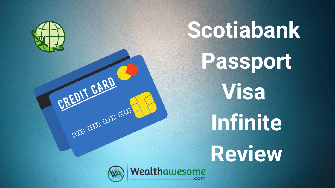Scotiabank Passport Visa Infinite Review