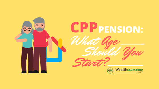 CPP Pension: Should You Take Your CPP at Age 60, 65, or 70?