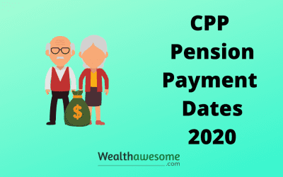 CPP Payment Dates 2020: When Will You Receive Your CPP?