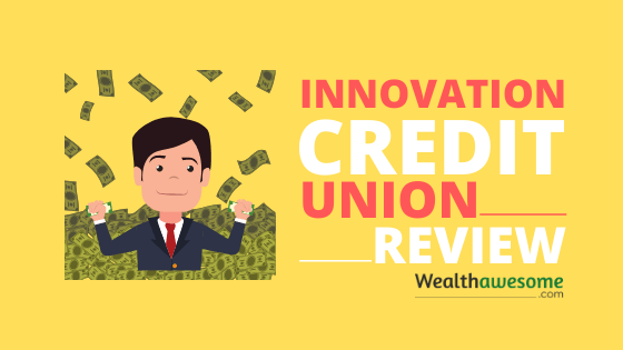 Innovation Credit Union Review 2020: No-Fee Accounts and Decent Interest Rates