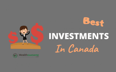 Best Investments in Canada 2020: 7 Options