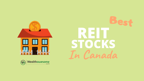 24 Best Canadian REIT Stocks (2020)