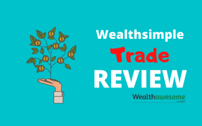 Wealthsimple Trade Review (2021): $0 Commissions Finally Arrive in Canada