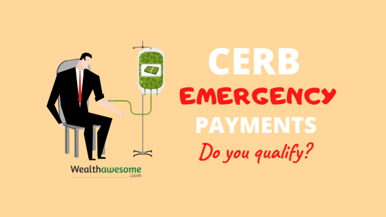 $2000/Month CERB Emergency Payment: Do You Qualify?