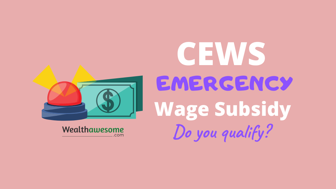 75% Canada Emergency Wage Subsidy (CEWS): Does Your Business Qualify?