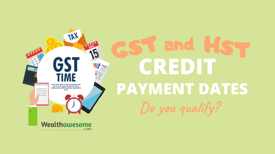 GST and HST Payment Dates 2020: Do You Qualify?