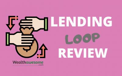 Lending Loop Review 2021: First Peer-to-Peer Lender in Canada