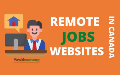 13 Stellar Websites to Find Remote Jobs in Canada
