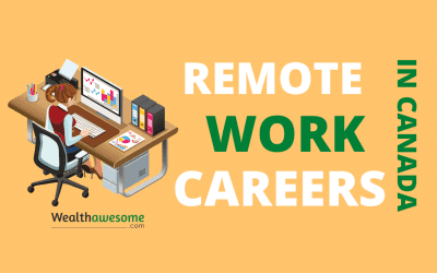 17 Best Careers for Remote Work in Canada: Earn $100,000/Year