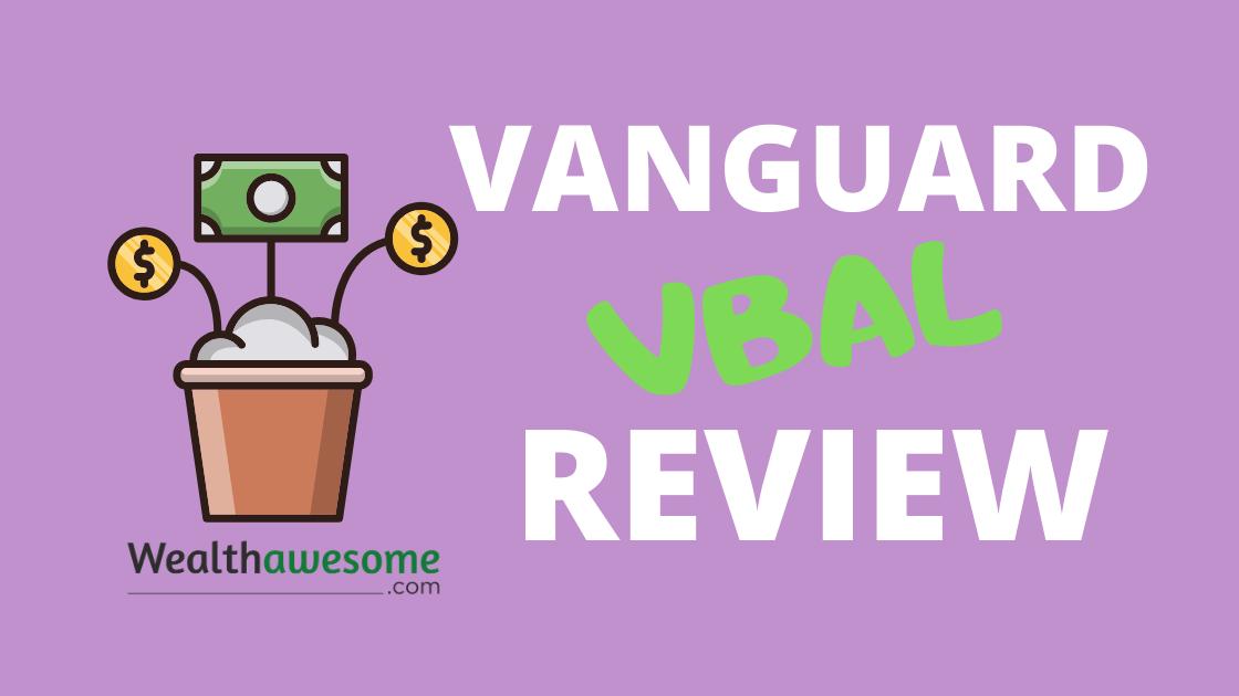 Vanguard VBAL Review