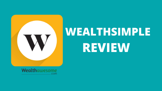 Wealthsimple Canada Review 2020: Worth the Hype?