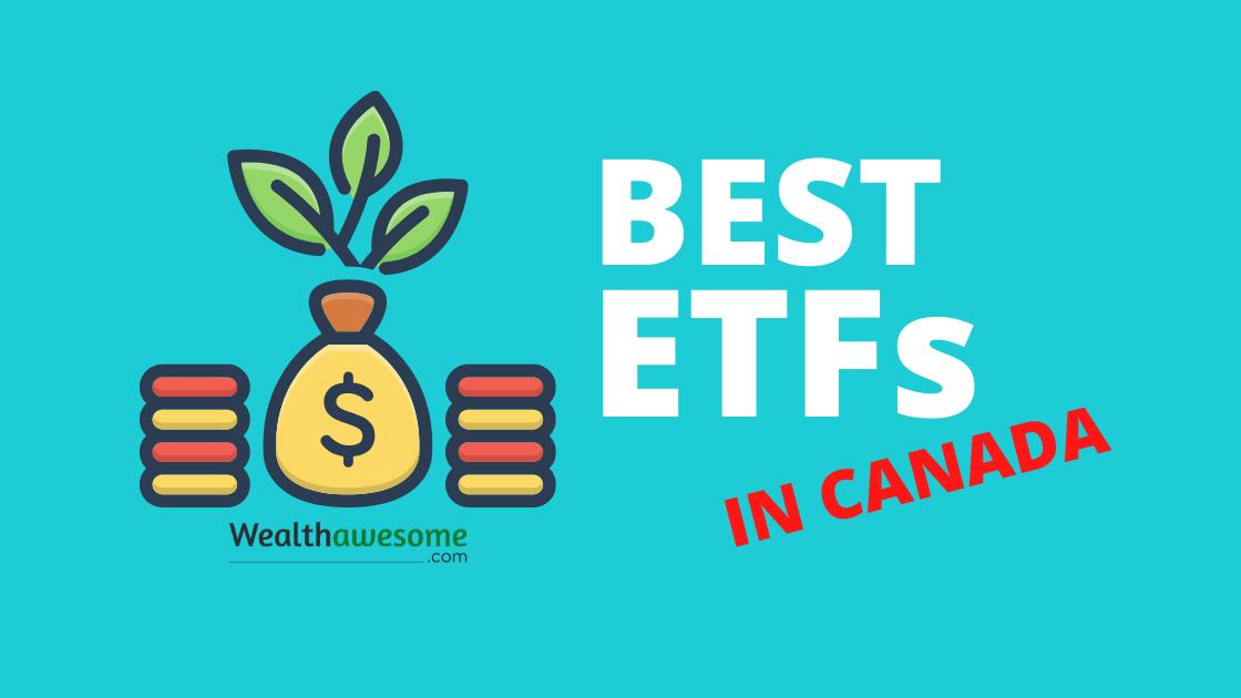 Best ETFs in Canada