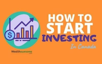How to Start Investing in Canada (2020): Your Complete Guide