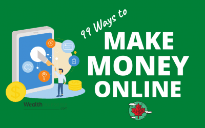 99 Proven Ways: How to Make Money Online in Canada (2020)