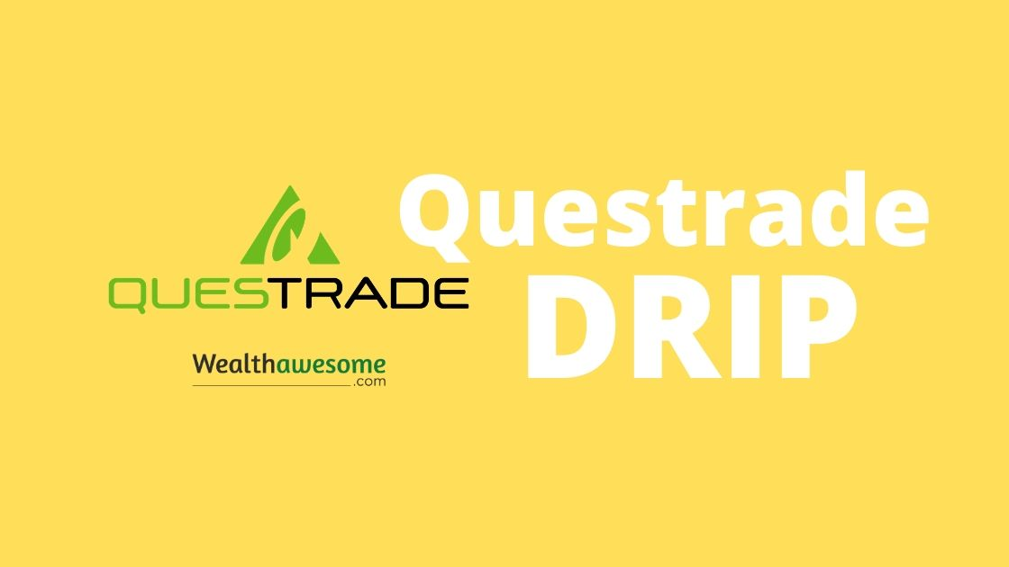 Questrade DRIP: Should You Set up Dividend Reinvestments?