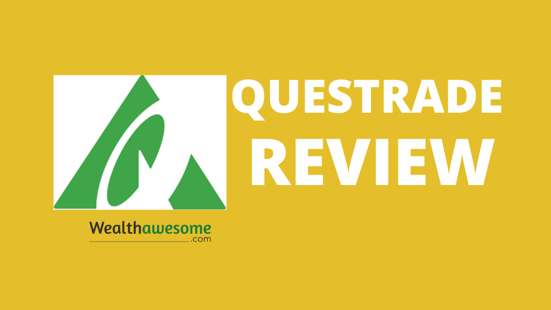 Questrade Review 2020: #1 Discount Broker For Canadians