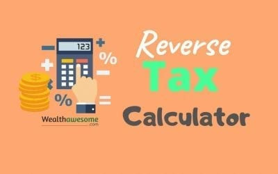 Reverse GST, HST, PST, QST Calculator (2021): All Provinces in Canada