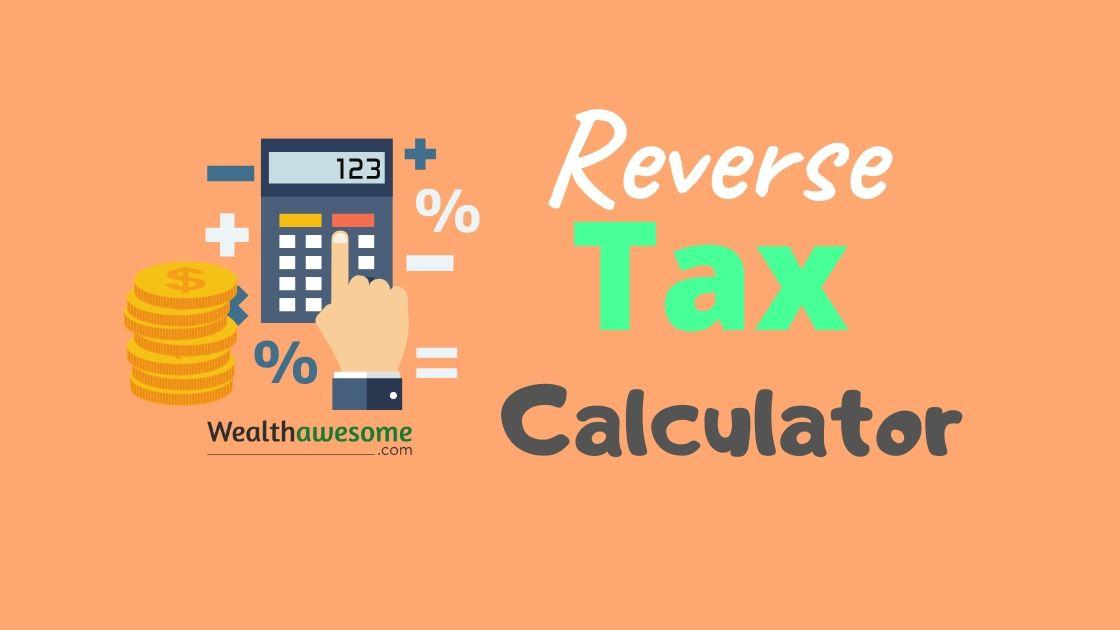 Reverse GST HST PST QST Calculator