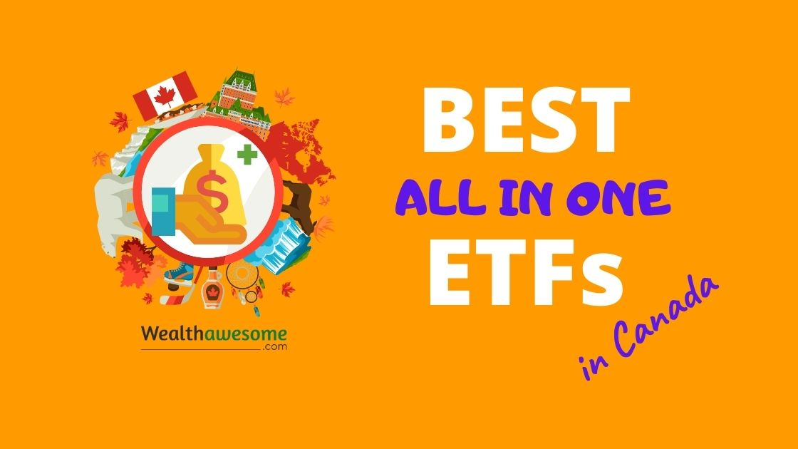 Best All In One ETFs in Canada