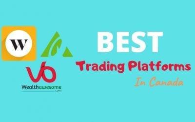6 Best Trading Platforms in Canada: Top Online Brokers