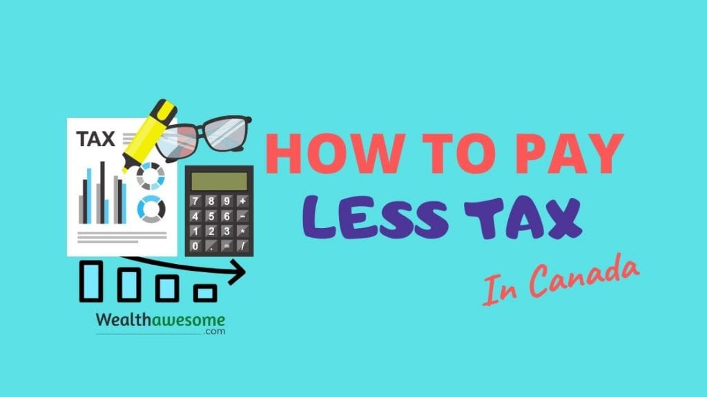 how to pay less tax in Canada