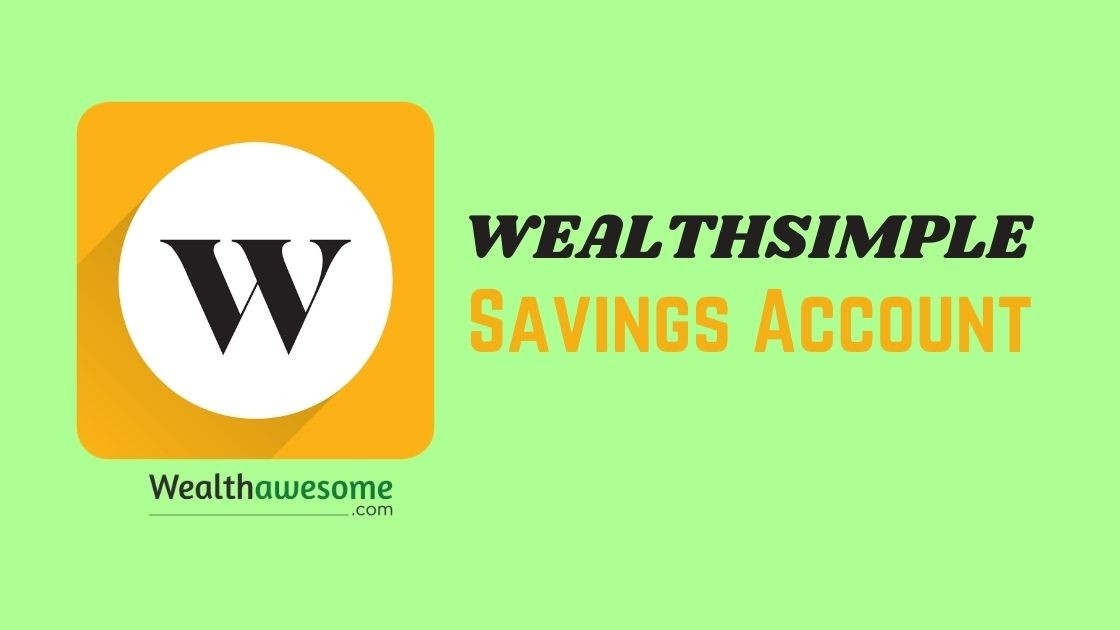 Wealthsimple Savings Account