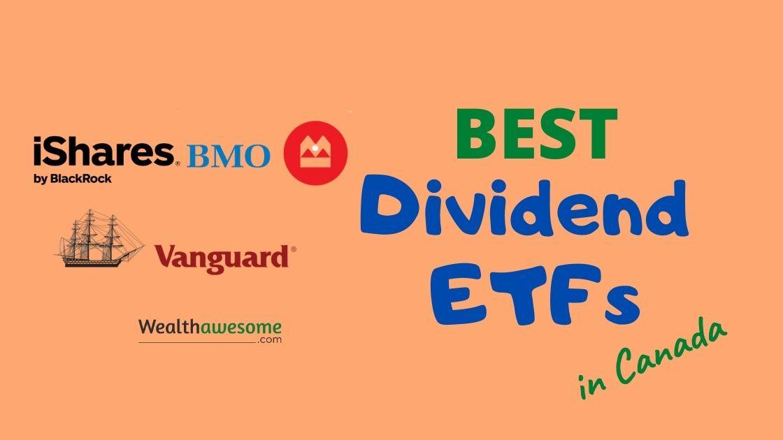 Best Dividend ETFs in Canada