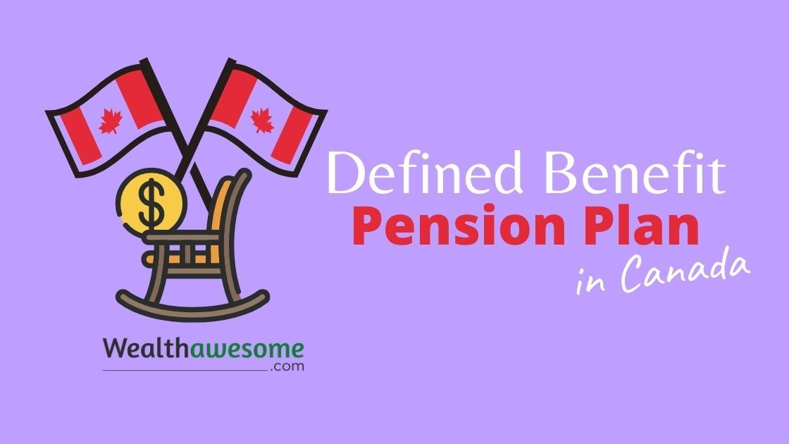Defined Benefit Pension Plan in Canada