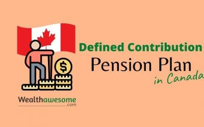 Defined Contribution Pension Plan in Canada: Complete Guide