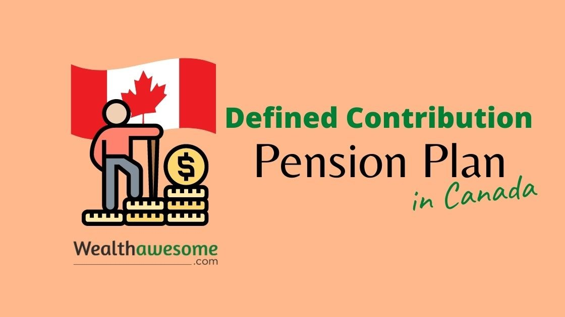 Defined Contribution Pension Plan in Canada