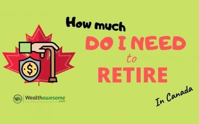 How Much Do I Need To Retire in Canada: 5 Simple Steps