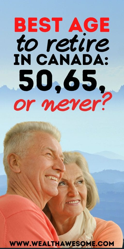 What is the Best Age to Retire in Canada