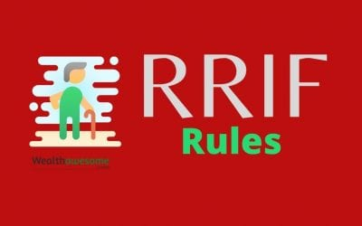 RRIF Rules: How to Convert Your RRSP To Income