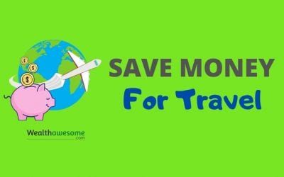 23 Practical Ways to Save Money for Travel
