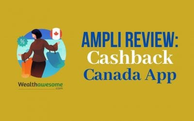 Ampli Review 2021: The New Cash Back App In Canada