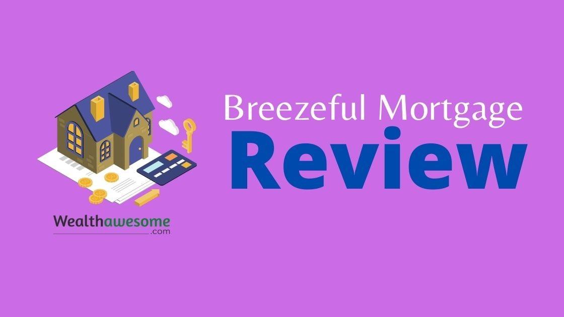 Breezeful Mortgage