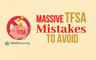 TFSA Rules: 5 Massive TFSA Mistakes to Avoid