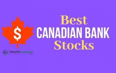 7 Best Canadian Bank Stocks for Stability and Dividends (2021)