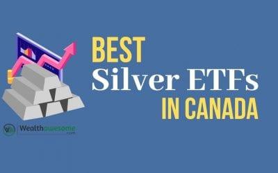 5 Best Silver ETFs in Canada: The Easy Way to Buy Silver