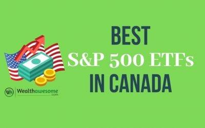 5 Best S&P 500 ETFs in Canada: Invest in America (2021)