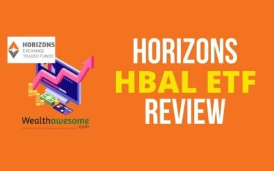 Horizons HBAL Review 2021: Balanced All-In-One ETF Portfolio